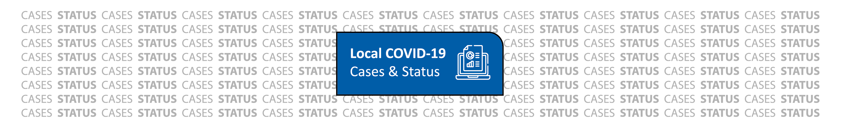 Local COVID-19 Cases and Status